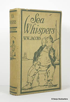 Sea Whispers: Jacobs, W. W.