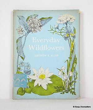 Everyday Wildflowers: Allen, Gertrude E.