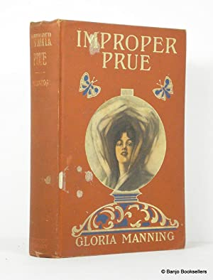 Improper Prue: Manning, Gloria
