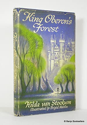 King Oberon's Forest: Van Stockum, Hilda