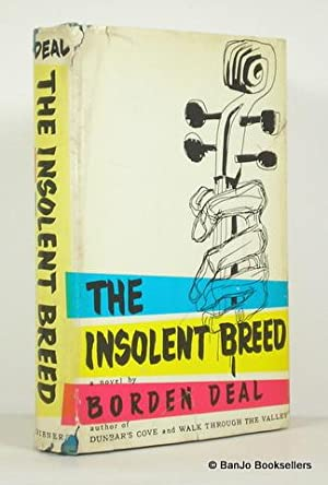 The Insolent Breed: Deal, Borden