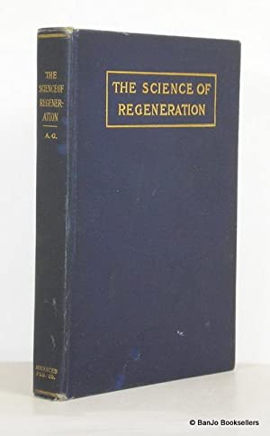 The Science of Regeneration, or Sex Enlightenment: A. G.