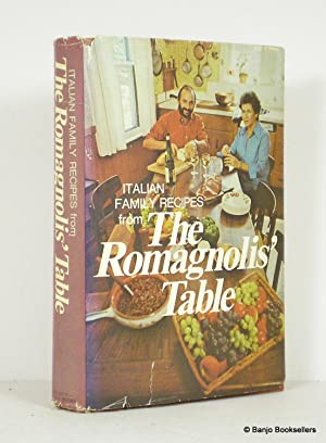 The Romagnolis' Table: Italian Family Recipes