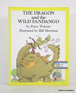 The Dragon and the Wild Fandango: Wolcott, Patty