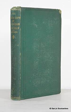 The Inner Life of Abraham Lincoln: Six: Carpenter, F. B.