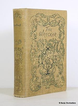The Wrecker: Stevenson, Robert Louis;