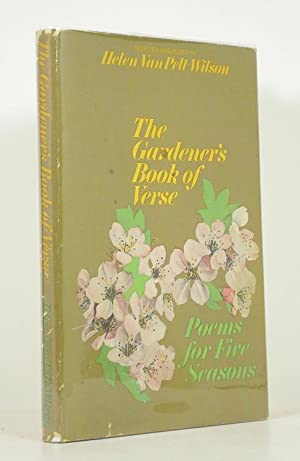 The Gardener's Book of Verse - Volume One: Poems for Five Seasons