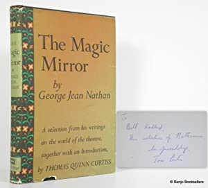 The Magic Mirror: Selected Writings on the: Nathan, George Jean;