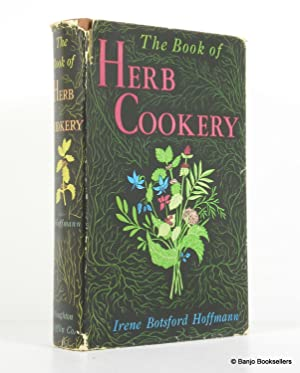 The Book of Herb Cookery