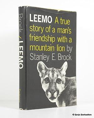 Leemo: a True Story of a Man's: Brock, Stanley E.