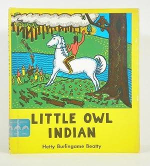 Little Owl Indian: Beatty, Hetty Burlingame