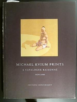Michael Kvium Prints A Catalogue Raisonne Lithographs,: Kvium, Michael &