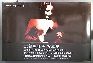 Lilly: Shiga, Lieko (photographs)