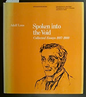 Spoken into the Void Collected Essays 1897-1900