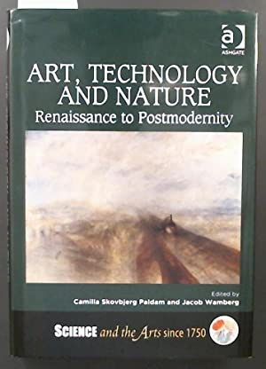 Art, Technology and Nature Renaissance to Postmodernity