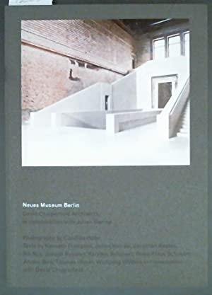 Neues Museum Berlin David Chipperfield Architects in collaboration with Julian Harrap