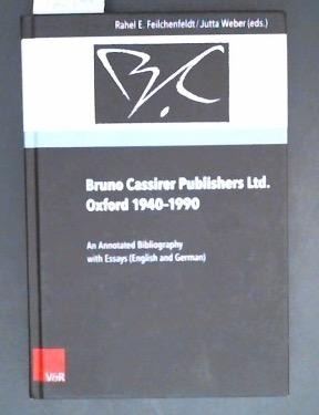 Bruno Cassirer Publishers Ltd. Oxford 1940-1990 An Annotated Bibliography with Essays (English an...