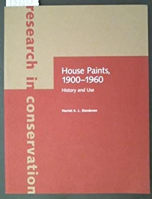 House Paints, 1900-1960 History and Use