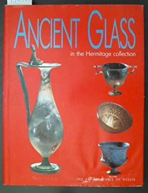 Ancient Glass in the Hermitage Collection
