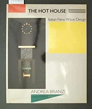 The Hot House Italian New Wave Design