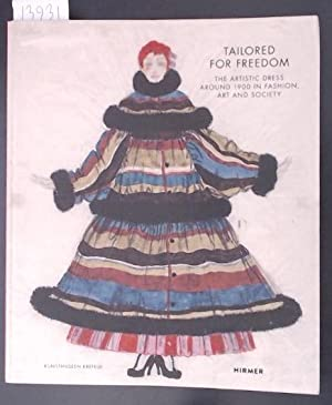 Tailored for Freedom The Artistic Dress Around 1900 in Fashion and Society