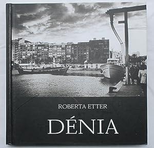 Denia : Costa Blanca: Roberta Etter