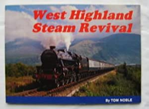 West Highland Steam Revival