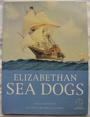 Elizabethan Sea Dogs: Angus Konstam