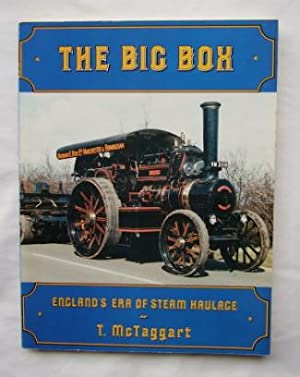 The Big Box : England's Era of Steam Haulage : Signed Copy