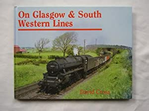 On Glasgow & South Western Lines