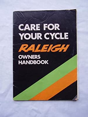 Care for Your Cycle : Raleigh Owners Handbook