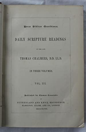 Daily Scripture Readings : Volume III: The Rev. Thomas Chalmers and The Rev. William Hanna (editor)
