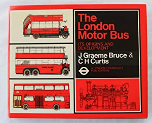 The London Motor Bus : Its Origins and Development