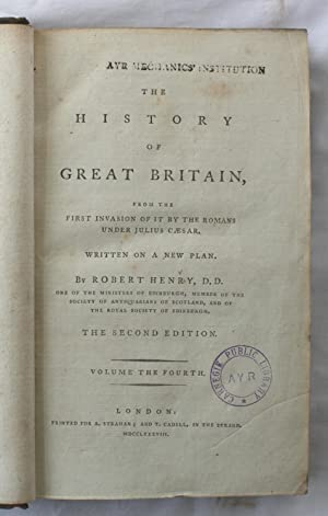 The History of Great Britain : Volume Four: Robert Henry