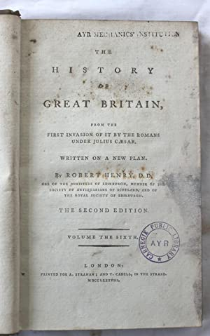 The History of Great Britain : Volume Six: Robert Henry