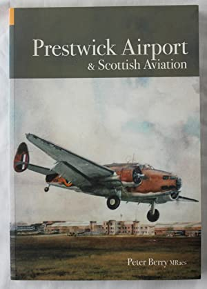 Prestwick Airport & Scottish Aviation