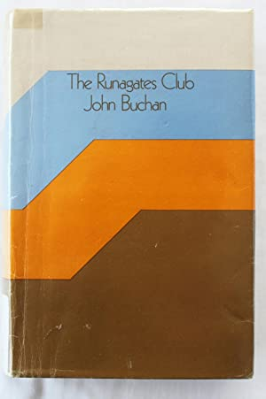 The Runagates Club: John Buchan