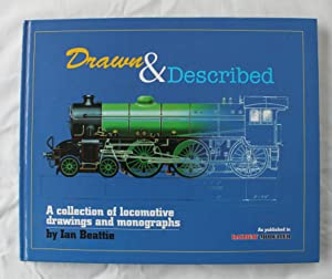 Drawn and Described : A Collection of Locomotive Drawings and Accompanying Articles