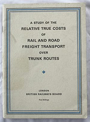 A Study of the Relative True Costs of Rail and Road Freight Transport Over Trunk Routes