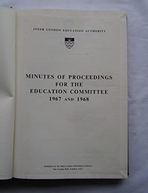 Minutes of Proceedings for the Education Committee 1967 and 1968