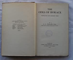 The Odes of Horace : Translated Into English Verse: A. L. Taylor / Horace