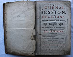 A Journal of the Session Containing the Decisions of the Lords of Council and Session in the Most ...