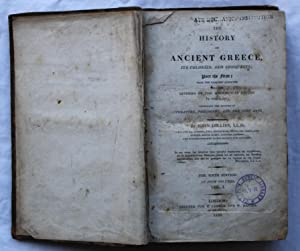 The History of Ancient Greece, Its Colonies and Conquests: Part the First (four volumes) and Part ...