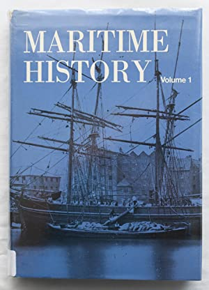 Maritime History Volume 1 : Volume 1 of the journal 'Maritime History'