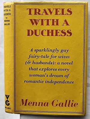 Travels with a Duchess: Menna Gallie