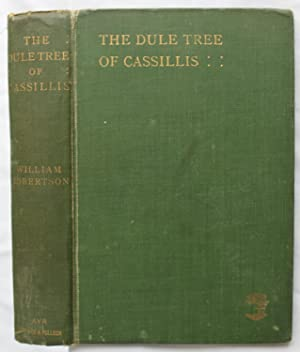 The Dule Tree of Cassillis: William Robertson