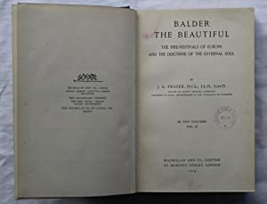 Balder The Beautiful : The Fire Festivals of Europe and the Doctrine of the External Soul : Volume ...