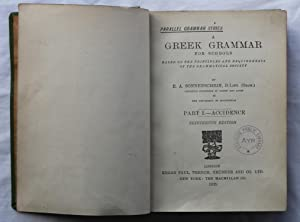 A Greek Grammar for Schools : Based on the Principles and Requirements of the Grammatical Society :...