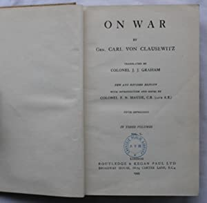 On War : Volume 1: Gen. Carl Von Clausewitz and Colonel J. J. Graham (Translator)