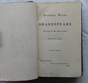 Dramatic Works of Shakespeare : The Text of the First Edition: Illustrated with Etchings : Volume ...
